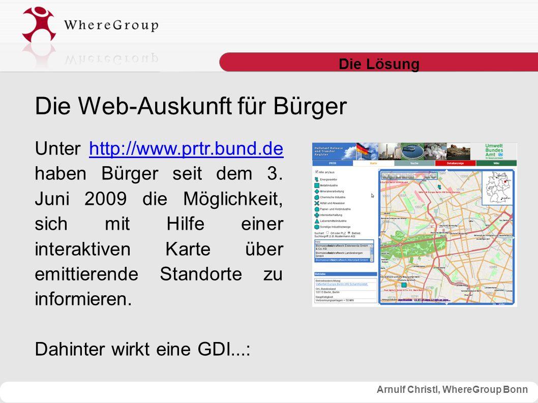 Arnulf Christl, WhereGroup Bonn Die Lösung Unter http://www.prtr.bund.de haben Bürger seit dem 3.