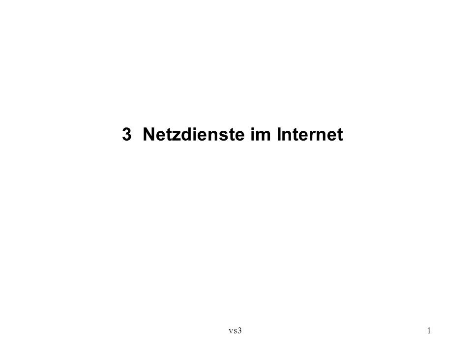vs3 1 3 Netzdienste im Internet