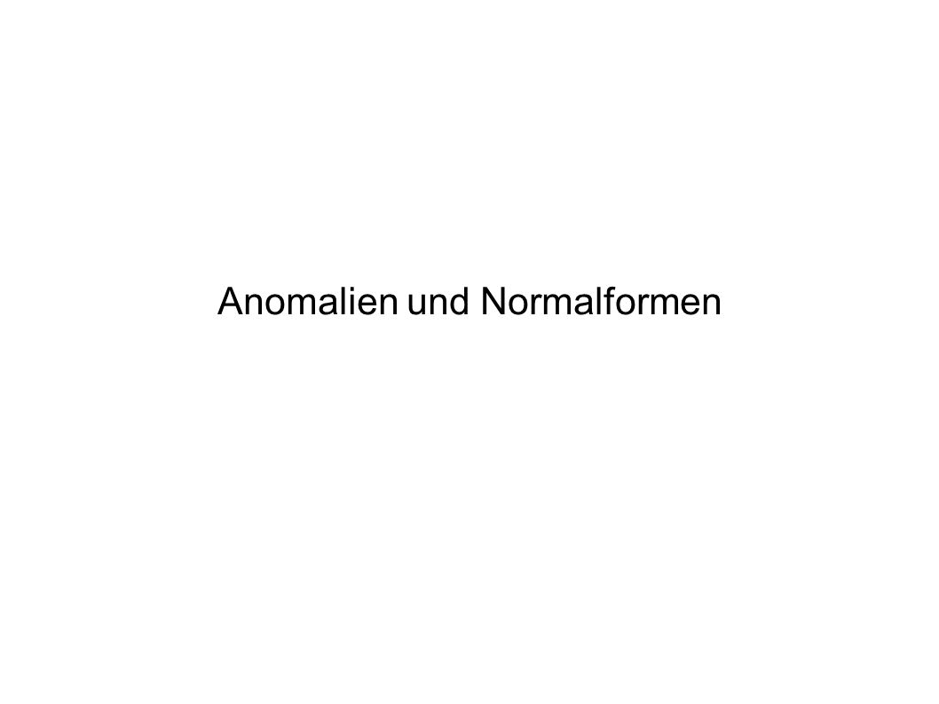 Anomalien und Normalformen