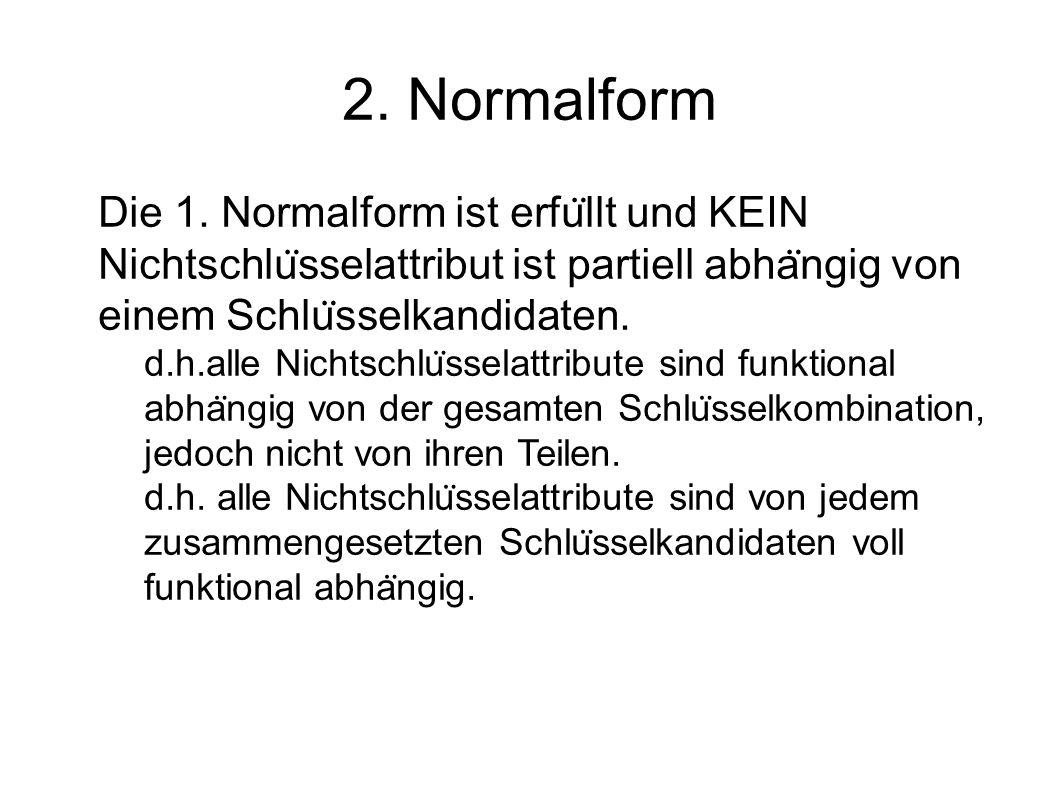 2. Normalform Die 1.