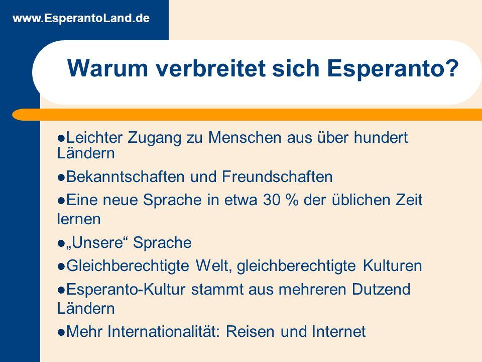 www.EsperantoLand.de Warum verbreitet sich Esperanto.