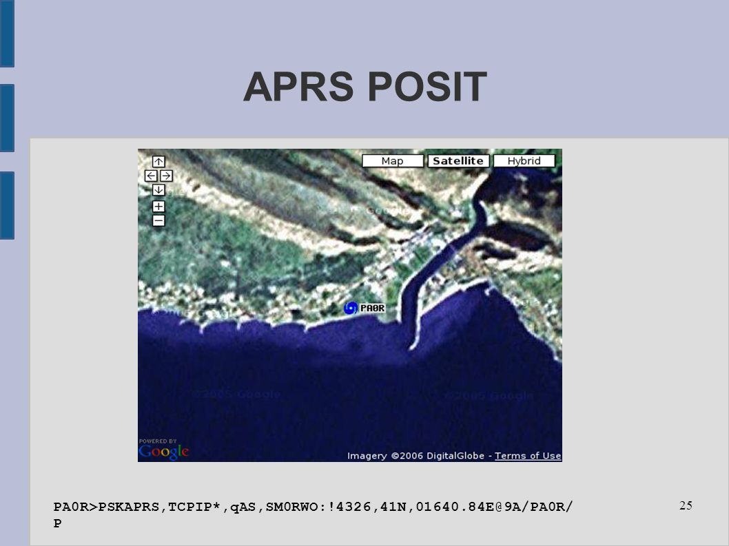 25 APRS POSIT PA0R>PSKAPRS,TCPIP*,qAS,SM0RWO:!4326,41N,01640.84E@9A/PA0R/ P