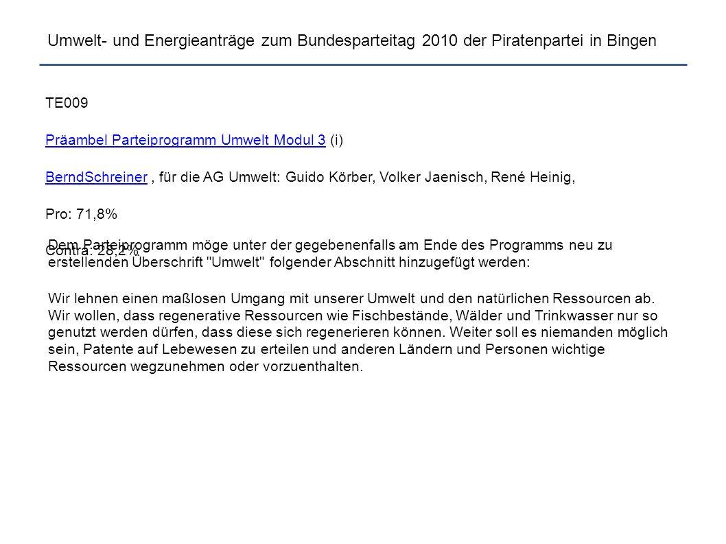 """Umwelt- und Energieanträge zum Bundesparteitag 2010 der Piratenpartei in Bingen Zusammenfassung: Definition """"regenerativ , Patente auf Leben Pro und Contra, Argumente: ● Negativ formuliert."""