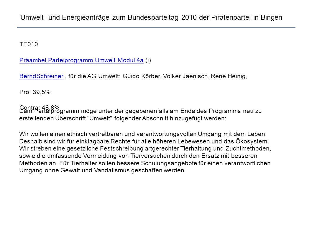 Umwelt- und Energieanträge zum Bundesparteitag 2010 der Piratenpartei in Bingen TE010 Präambel Parteiprogramm Umwelt Modul 4aPräambel Parteiprogramm U