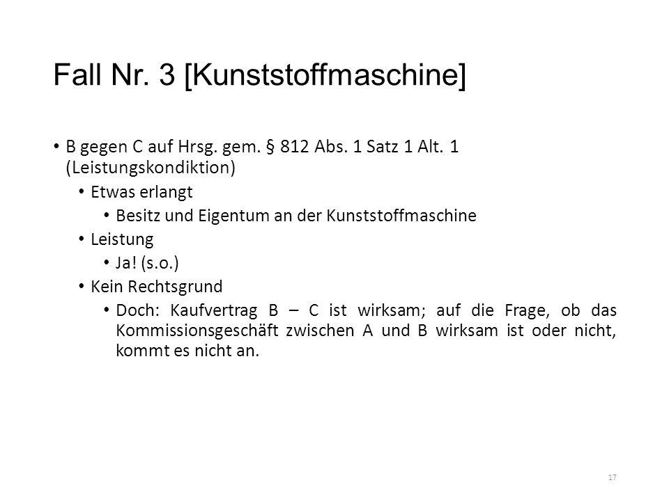 Fall Nr. 3 [Kunststoffmaschine] B gegen C auf Hrsg.