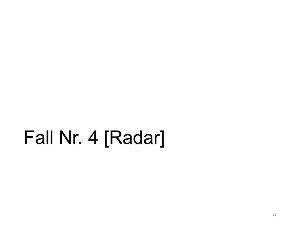 Fall Nr. 4 [Radar] 18