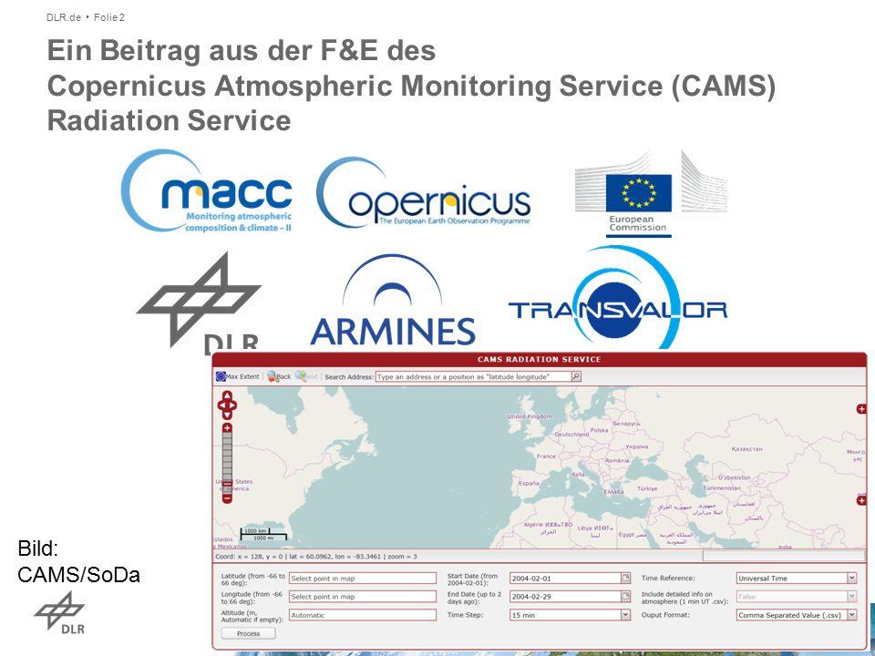 DLR.de Folie 2 Ein Beitrag aus der F&E des Copernicus Atmospheric Monitoring Service (CAMS) Radiation Service Bild: CAMS/SoDa
