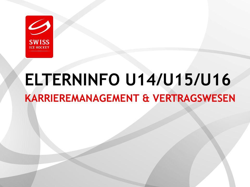 Swiss Ice Hockey Federation3 Elterninfo U15 AGENDA > TALENT - WAS NUN.