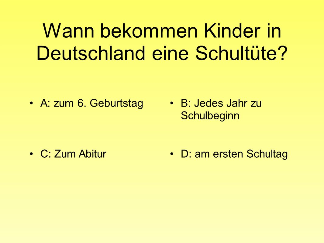 Wann bekommen Kinder in Deutschland eine Schultüte.