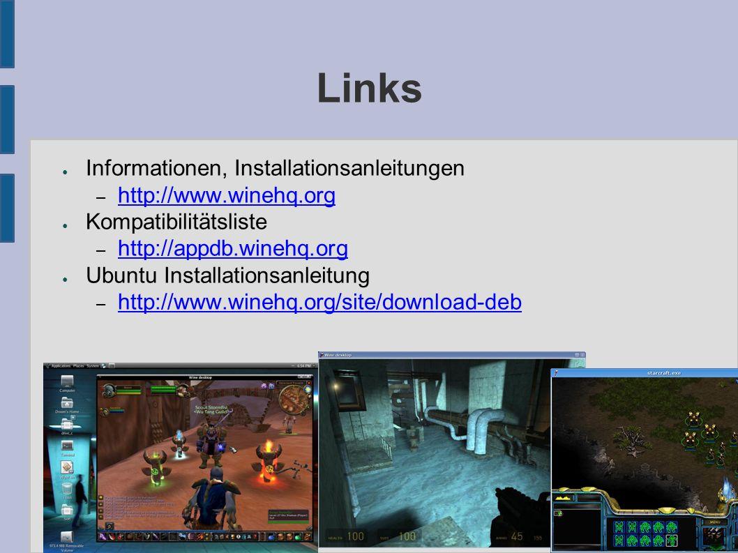 Links ● Informationen, Installationsanleitungen – http://www.winehq.org http://www.winehq.org ● Kompatibilitätsliste – http://appdb.winehq.org http://appdb.winehq.org ● Ubuntu Installationsanleitung – http://www.winehq.org/site/download-deb http://www.winehq.org/site/download-deb