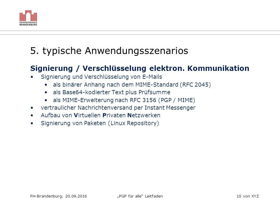 """FH-Brandenburg, 20.09.2016""""PGP für alle Leitfaden10 von XYZ 5."""