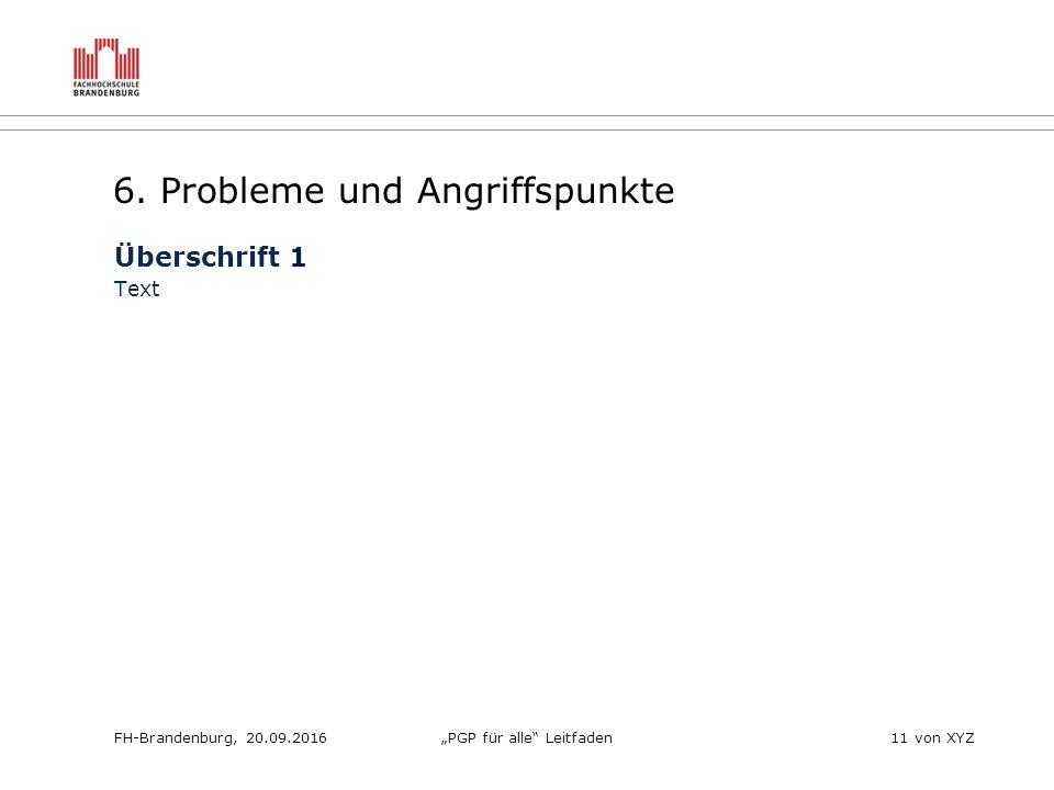 """FH-Brandenburg, 20.09.2016""""PGP für alle Leitfaden11 von XYZ 6."""