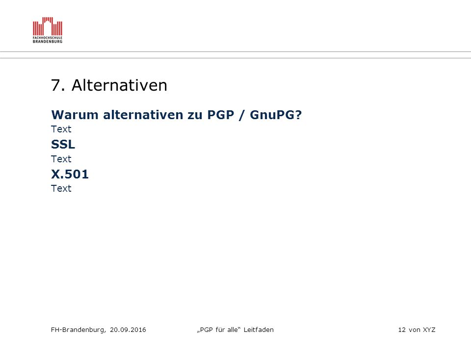 """FH-Brandenburg, 20.09.2016""""PGP für alle Leitfaden12 von XYZ 7."""