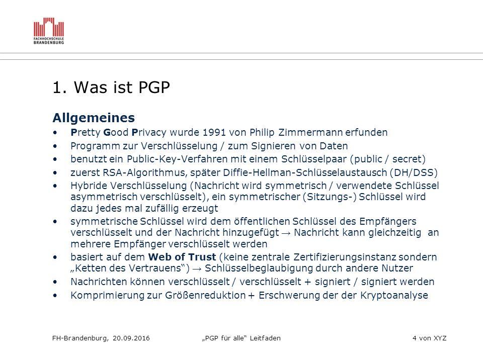 """FH-Brandenburg, 20.09.2016""""PGP für alle Leitfaden4 von XYZ 1."""