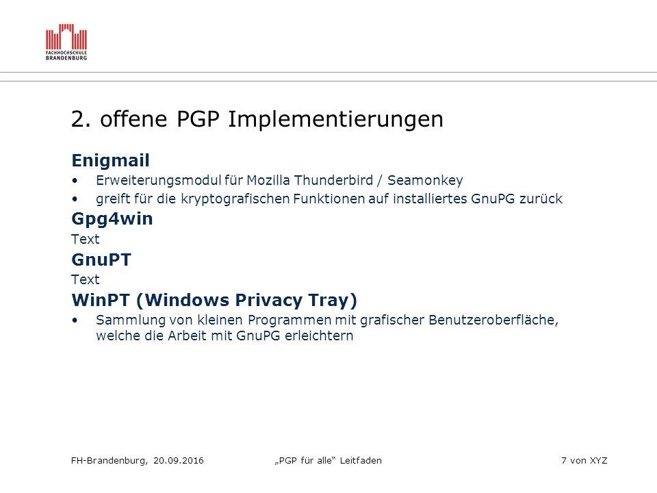 """FH-Brandenburg, 20.09.2016""""PGP für alle Leitfaden7 von XYZ 2."""