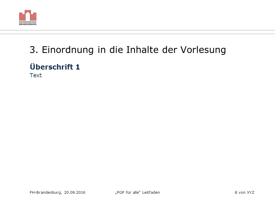 """FH-Brandenburg, 20.09.2016""""PGP für alle Leitfaden8 von XYZ 3."""