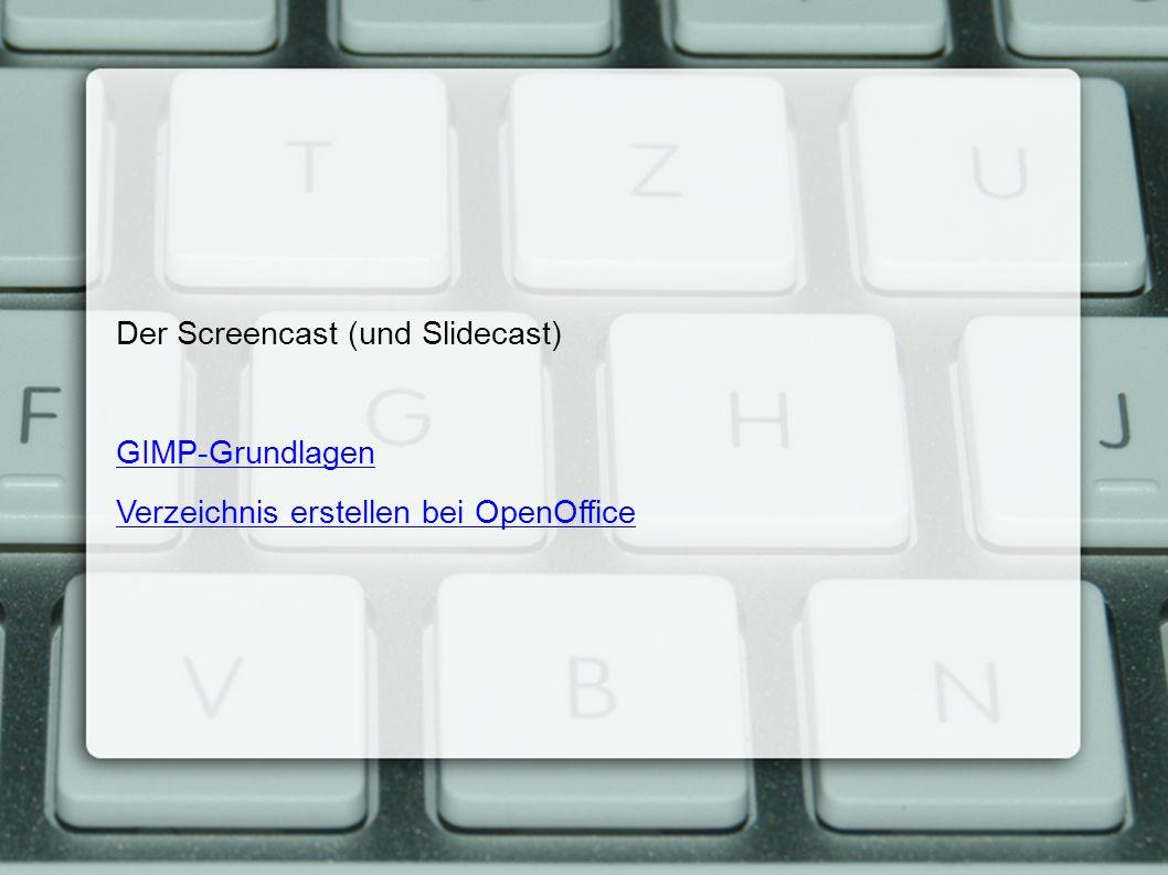Der Screencast (und Slidecast) GIMP-Grundlagen Verzeichnis erstellen bei OpenOffice