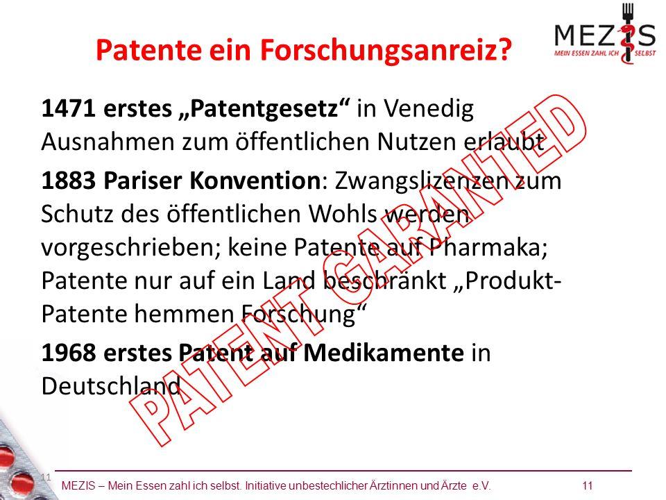 """MEZIS – Mein Essen zahl ich selbst. Initiative unbestechlicher Ärztinnen und Ärzte e.V. 11 11 1471 erstes """"Patentgesetz"""" in Venedig Ausnahmen zum öffe"""