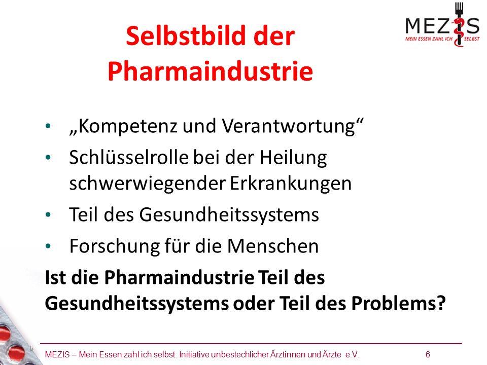 """MEZIS – Mein Essen zahl ich selbst. Initiative unbestechlicher Ärztinnen und Ärzte e.V. 6 6 """"Kompetenz und Verantwortung"""" Schlüsselrolle bei der Heilu"""