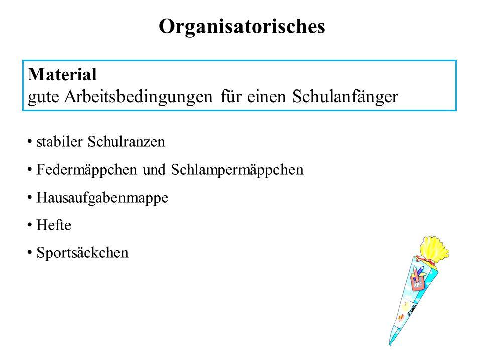 Organisatorisches Material gute Arbeitsbedingungen für einen Schulanfänger stabiler Schulranzen Federmäppchen und Schlampermäppchen Hausaufgabenmappe