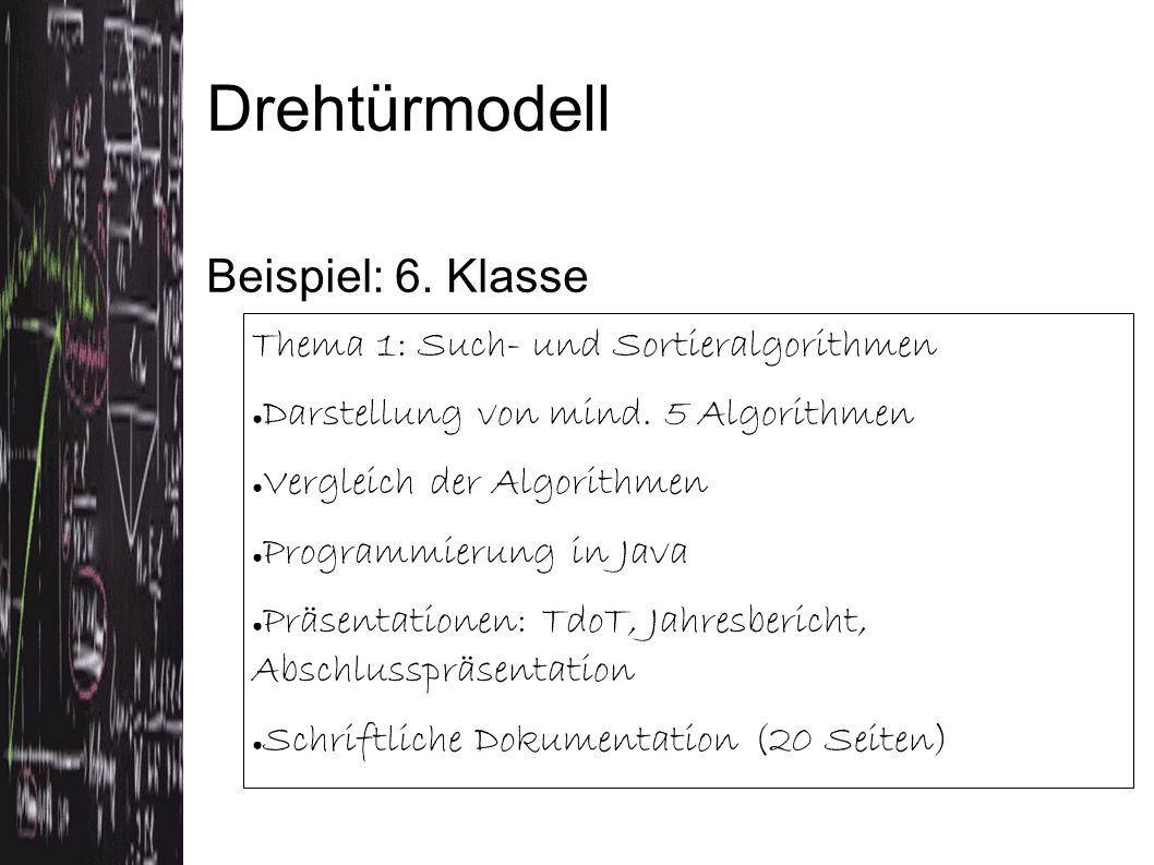 Thema 1: Such- und Sortieralgorithmen ● Darstellung von mind.