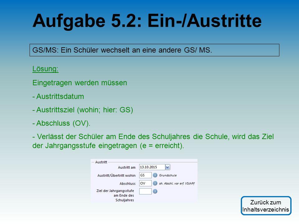 GS/MS: Ein Schüler wechselt an eine andere GS/ MS.