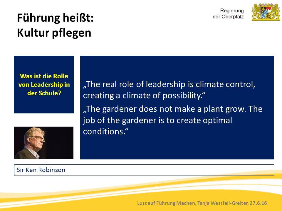 """Lust auf Führung Machen, Tanja Westfall-Greiter, 27.6.16 Was ist die Rolle von Leadership in der Schule? """"The real role of leadership is climate contr"""