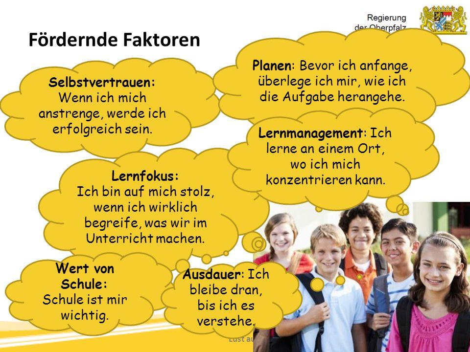 Lust auf Führung Machen, Tanja Westfall-Greiter, 27.6.16 Fördernde Faktoren Selbstvertrauen: Wenn ich mich anstrenge, werde ich erfolgreich sein. Lern