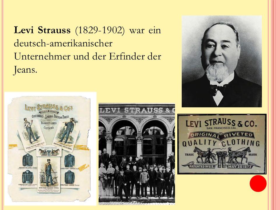 Levi Strauss (1829-1902) war ein deutsch-amerikanischer Unternehmer und der Erfinder der Jeans.