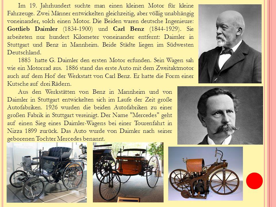 Im 19.Jahrhundert suchte man einen kleinen Motor für kleine Fahrzeuge.