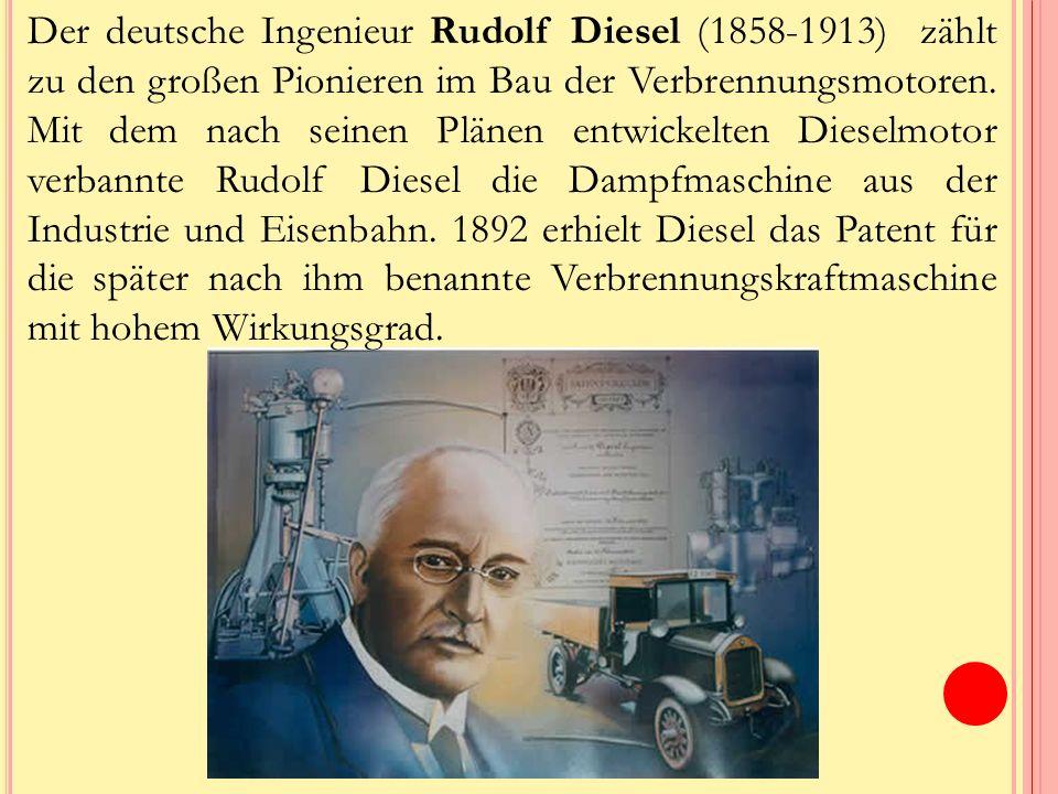 Der deutsche Ingenieur Rudolf Diesel (1858-1913) zählt zu den großen Pionieren im Bau der Verbrennungsmotoren.