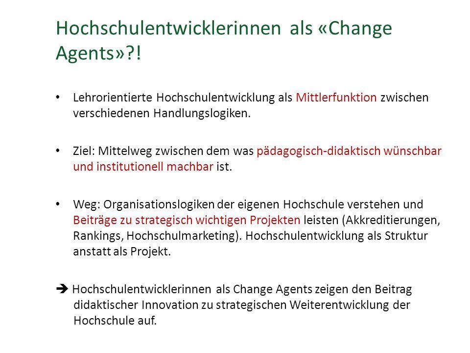 Hochschulentwicklerinnen als «Change Agents»?.