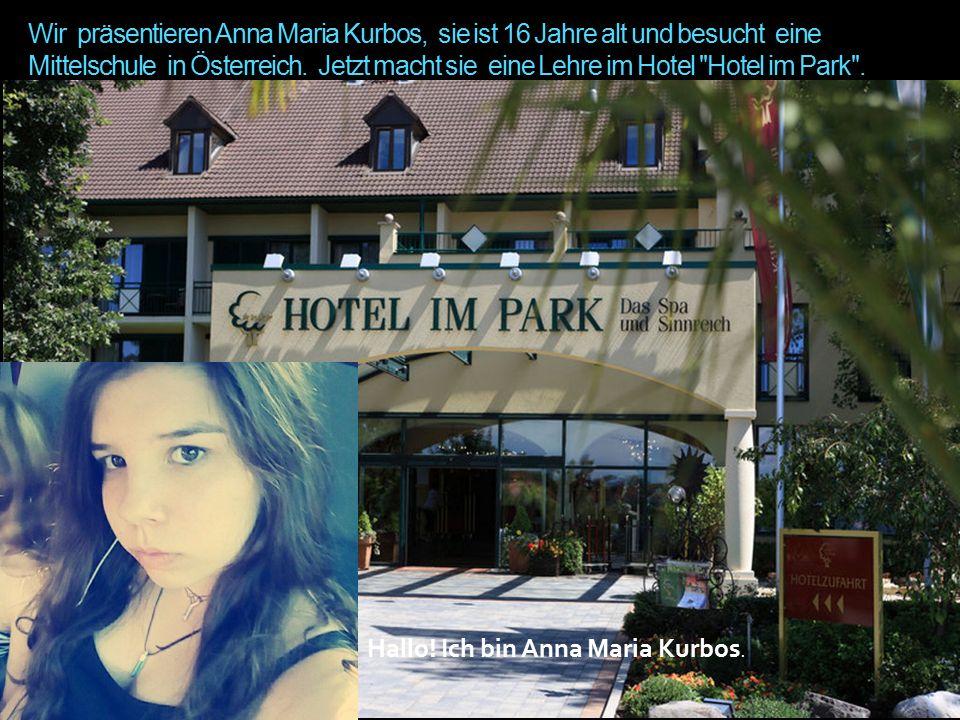 Wir präsentieren Anna Maria Kurbos, sie ist 16 Jahre alt und besucht eine Mittelschule in Österreich.