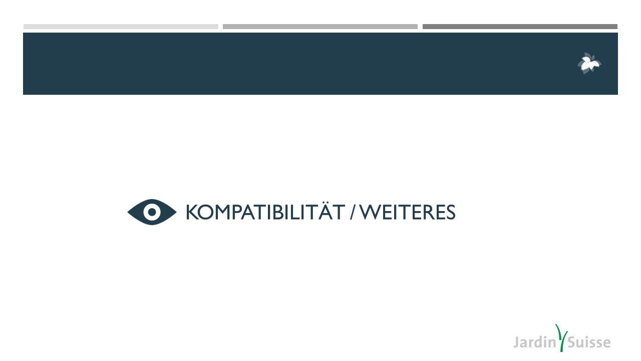 KOMPATIBILITÄT / WEITERES