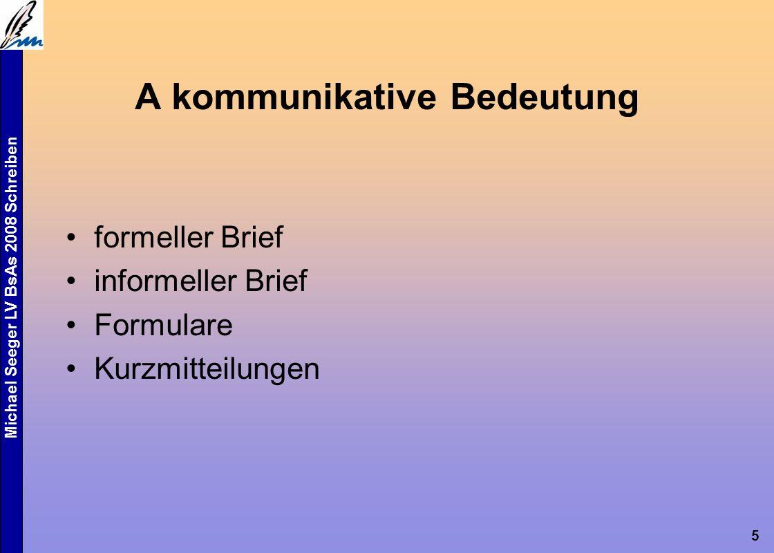 Michael Seeger LV BsAs 2008 Schreiben 16 Übungstypologie 1.Vorbereitende Übungen Wortschatzfestigung und –erweiterung: Wortschatz zu 50 % für Erfolg verantwortlich Wortkette (70) Haus > Sonne > Erde > E