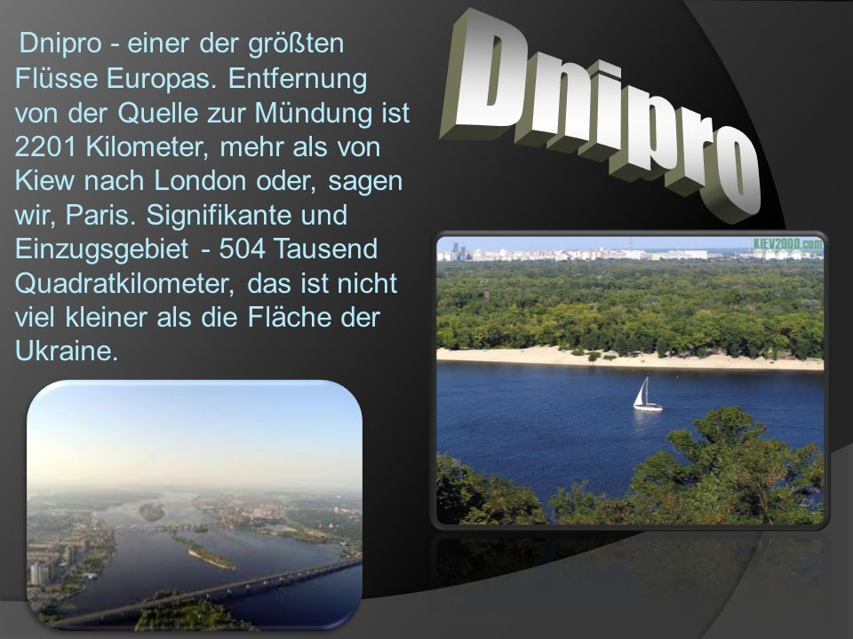 Dnipro - einer der größten Flüsse Europas.