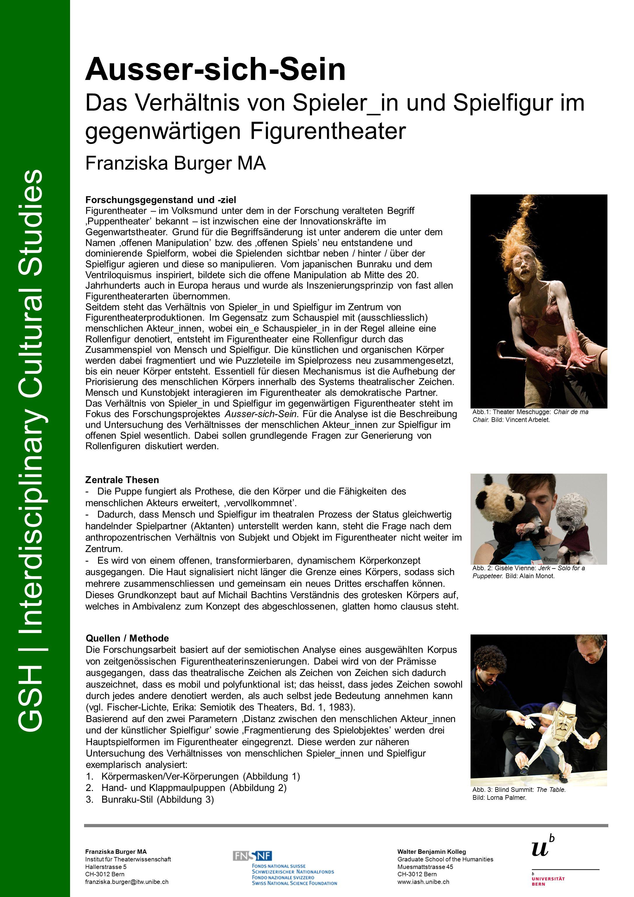 Forschungsgegenstand und -ziel Figurentheater – im Volksmund unter dem in der Forschung veralteten Begriff 'Puppentheater' bekannt – ist inzwischen eine der Innovationskräfte im Gegenwartstheater.