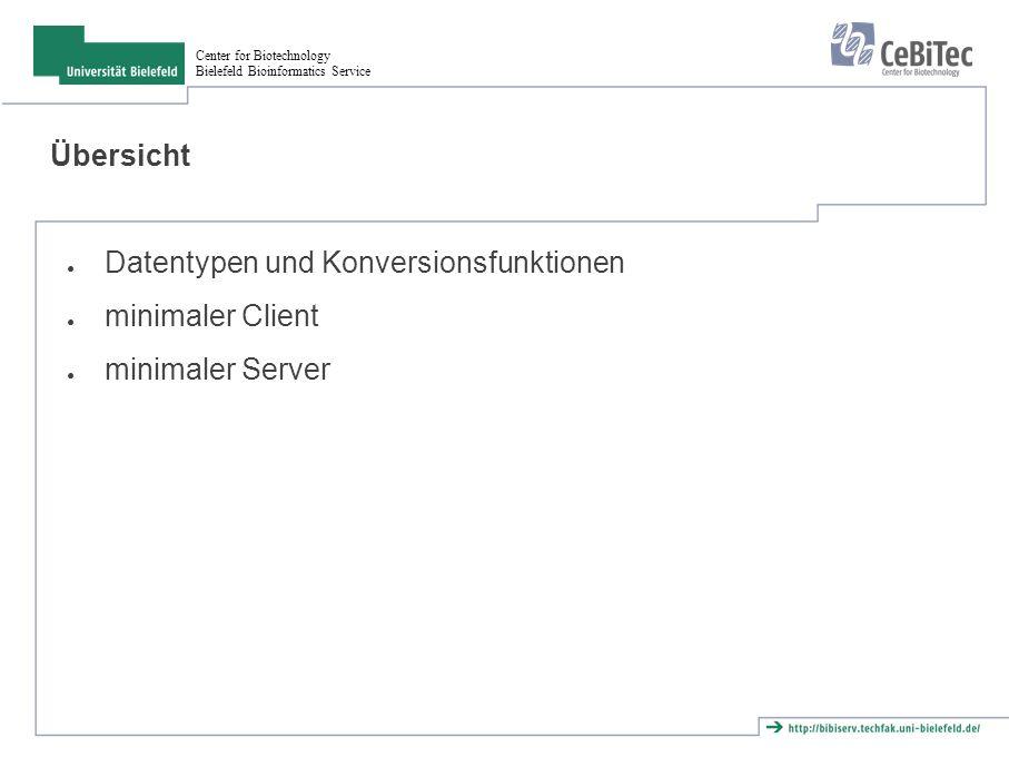 Center for Biotechnology Bielefeld Bioinformatics Service Aufgaben ● Erweitere das Programm aus der letzten Aufgabe so, daß alle Daten zur Verbindung angezeigt werden.
