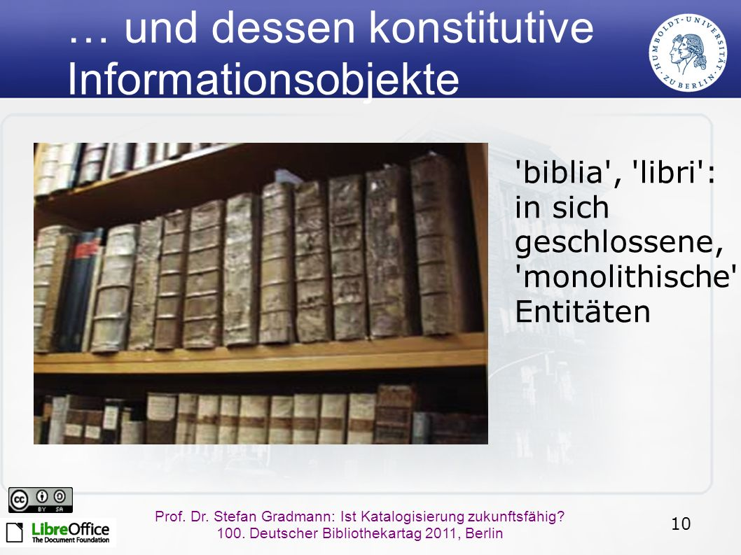 10 Prof.Dr. Stefan Gradmann: Ist Katalogisierung zukunftsfähig.