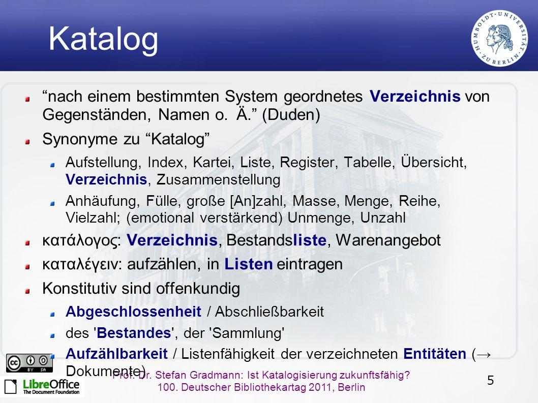 5 Prof. Dr. Stefan Gradmann: Ist Katalogisierung zukunftsfähig.