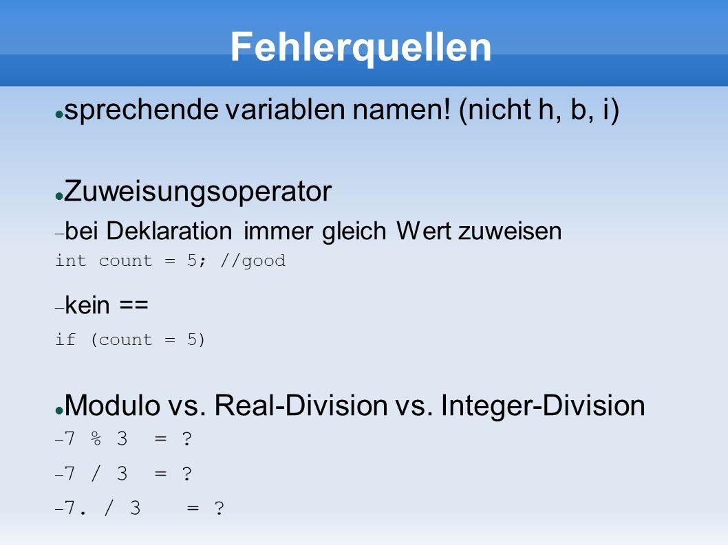 Fehlerquellen sprechende variablen namen.