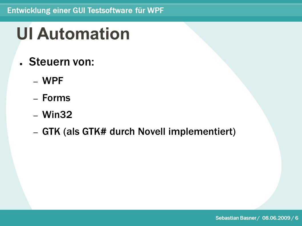 Sebastian Basner / 08.06.2009 / 17 Entwicklung einer GUI Testsoftware für WPF Skript Recording private void OnInvoke(object source, AutomationEventArgs e) { AutomationElement ae = source as AutomationElement; events.Add( wrapper.Invoke(\ + ae.Current.AutomationId + \ ); ); string result = Sie haben den Button + ae.Current.AutomationId + gedrückt ; GetRecordEventArgs es = new GetRecordEventArgs(result); onGetRecord(es); }