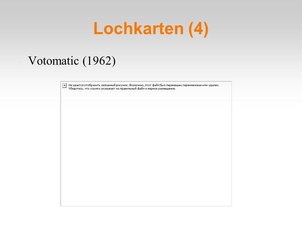 Lochkarten (4) Votomatic (1962)