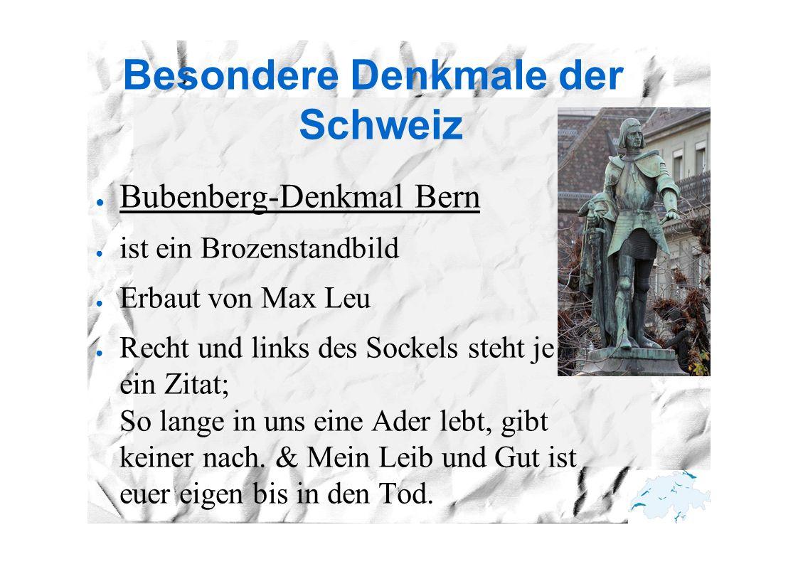 Besondere Denkmale der Schweiz ● Bubenberg-Denkmal Bern ● ist ein Brozenstandbild ● Erbaut von Max Leu ● Recht und links des Sockels steht je ein Zita