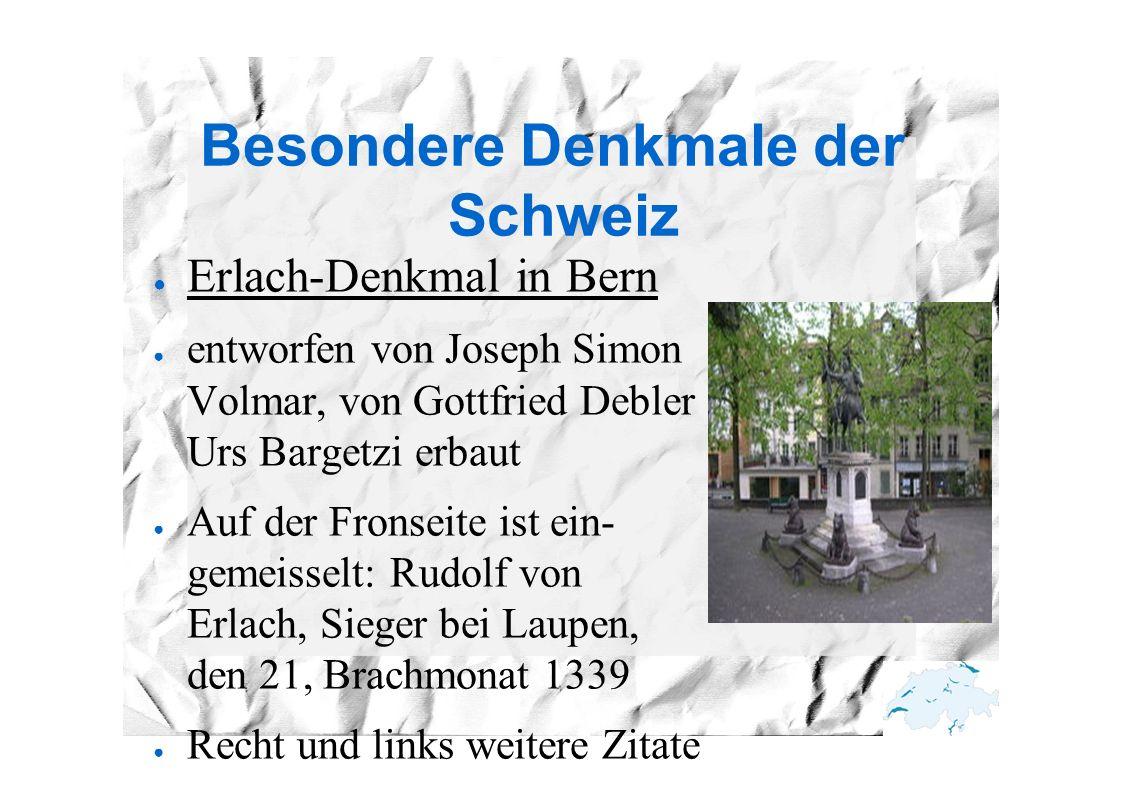 Besondere Denkmale der Schweiz ● Erlach-Denkmal in Bern ● entworfen von Joseph Simon Volmar, von Gottfried Debler & Urs Bargetzi erbaut ● Auf der Fron