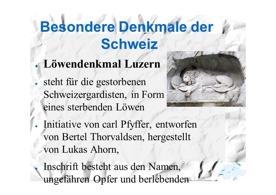 Besondere Denkmale der Schweiz ● Löwendenkmal Luzern ● steht für die gestorbenen Schweizergardisten, in Form eines sterbenden Löwen ● Initiative von c
