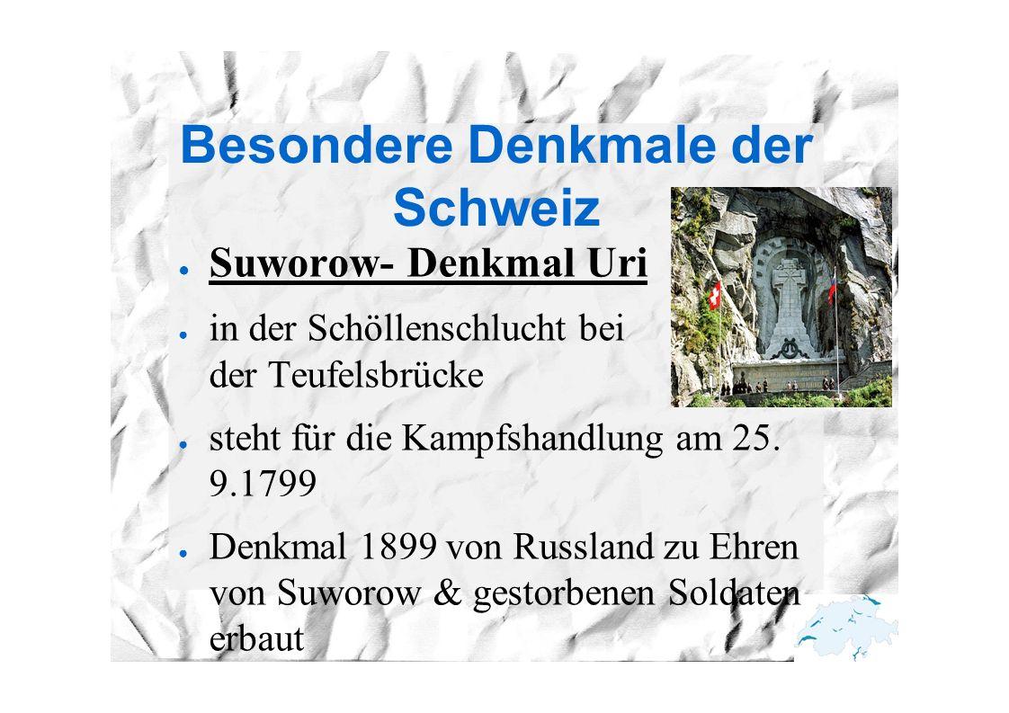 Besondere Denkmale der Schweiz ● Suworow- Denkmal Uri ● in der Schöllenschlucht bei der Teufelsbrücke ● steht für die Kampfshandlung am 25. 9.1799 ● D