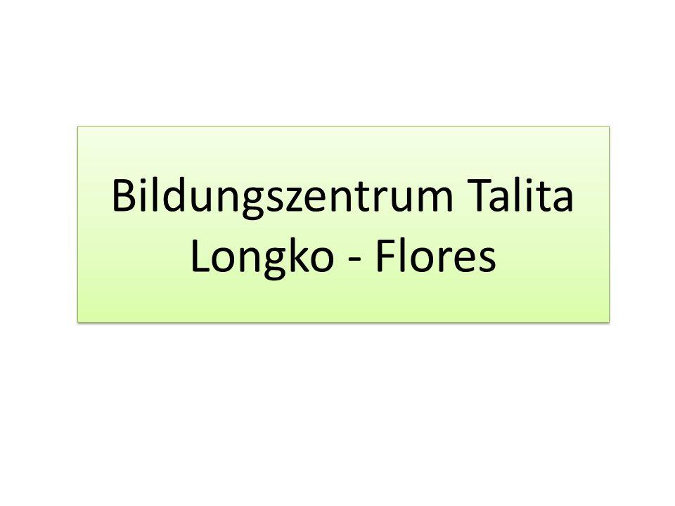 Bildungszentrum Talita Longko - Flores