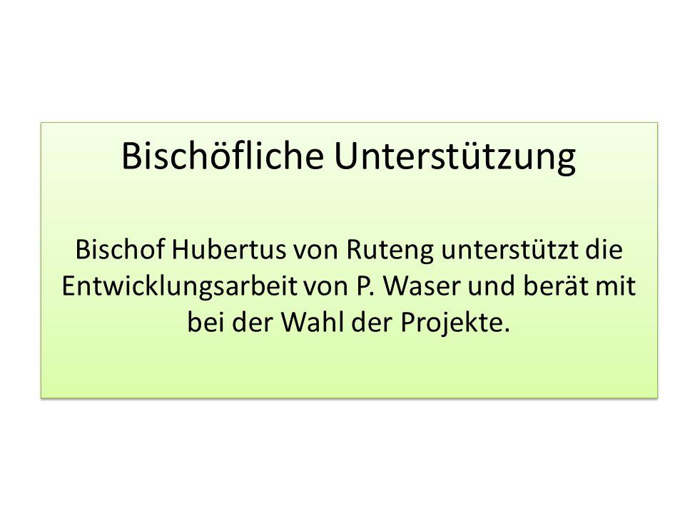 Bischöfliche Unterstützung Bischof Hubertus von Ruteng unterstützt die Entwicklungsarbeit von P.