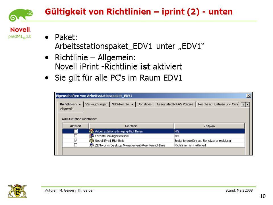 """Stand: März 2008 10 Autoren: M. Geiger / Th. Geiger Gültigkeit von Richtlinien – iprint (2) - unten Paket: Arbeitsstationspaket_EDV1 unter """"EDV1"""" Rich"""